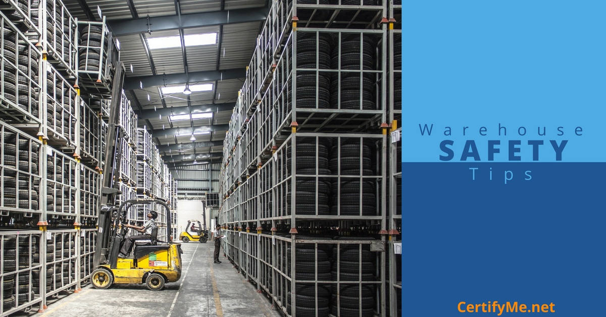 Warehouse Safety Tips With Infographic Certifyme