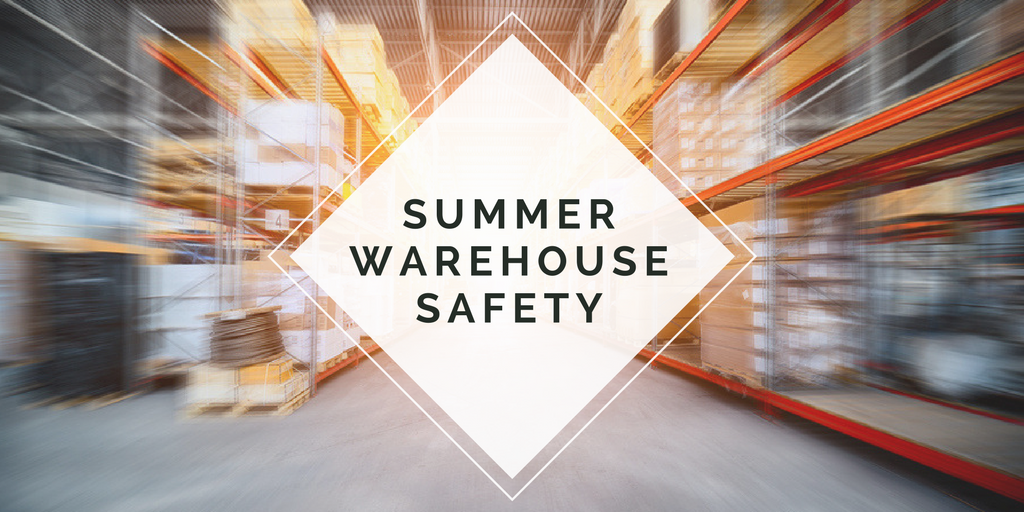 Summer Warehouse Safety