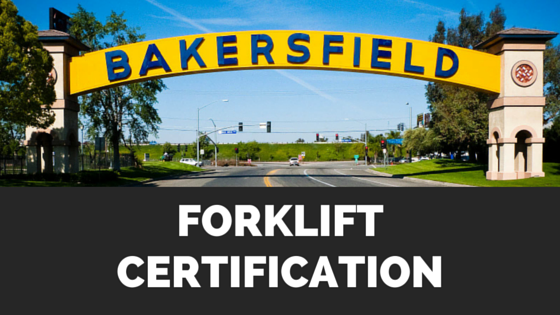 bakersfield forklift certification