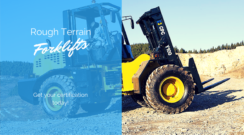 Rough Terrain Forklift Certification Get Training Certified Now