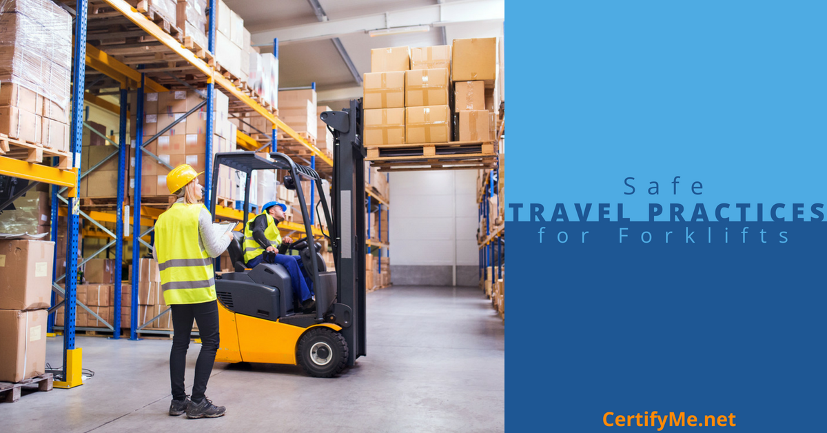 safe travel practices for forklifts