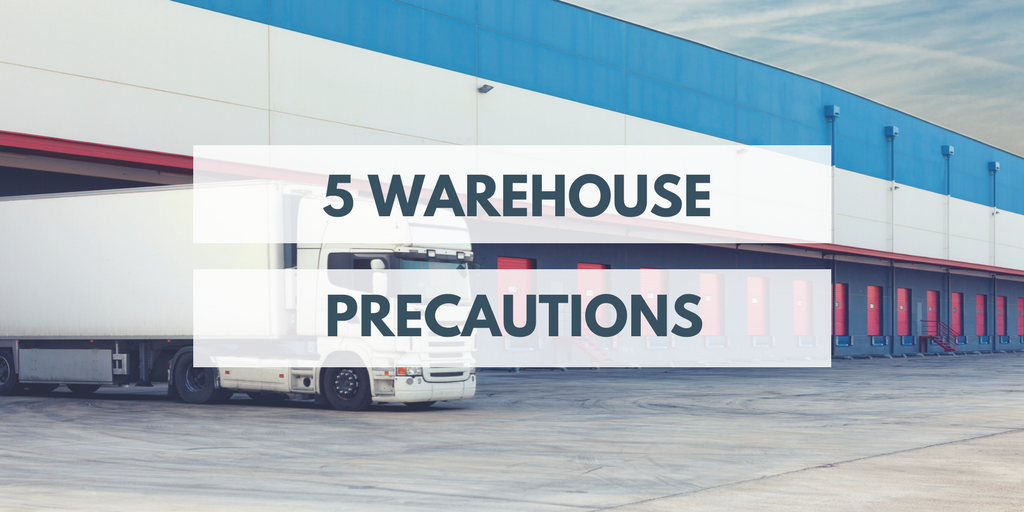 Warehouse Precautions