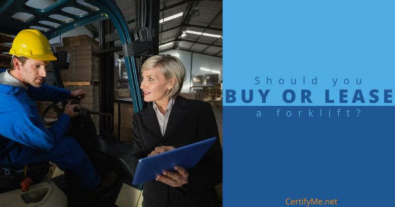 CertifyMe.net should you buy or lease a forklift