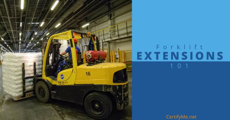 CertifyMe.net - forklift extensions 101