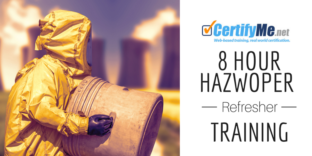 8 hour hazwoper refresher trianing