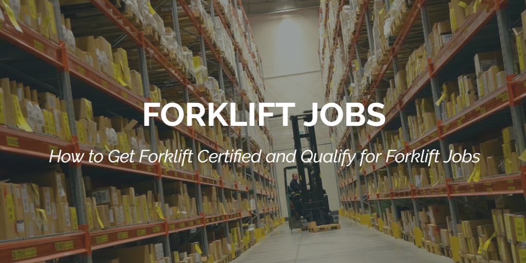 Forklift Jobs What You Need To Know About Forklift Jobs