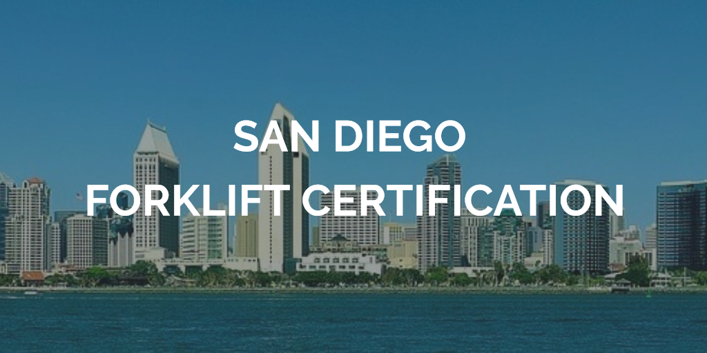 san diego forklift certification training