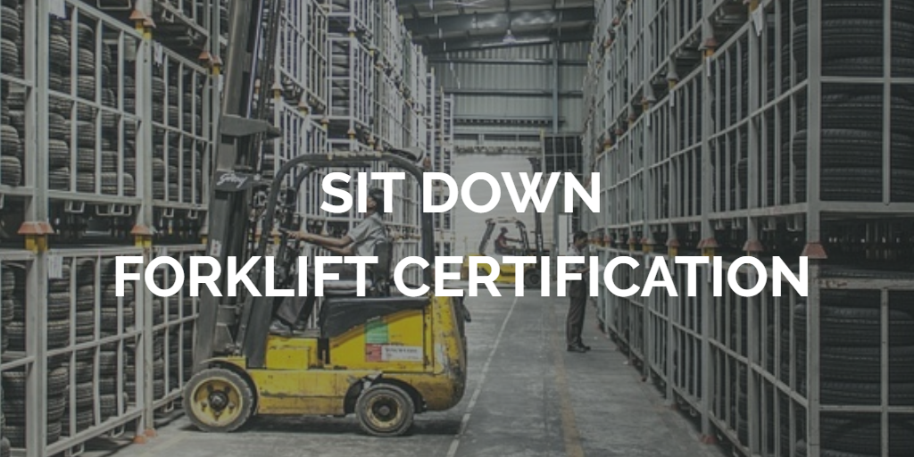 Sit Down Forklift Certification Get Training Today