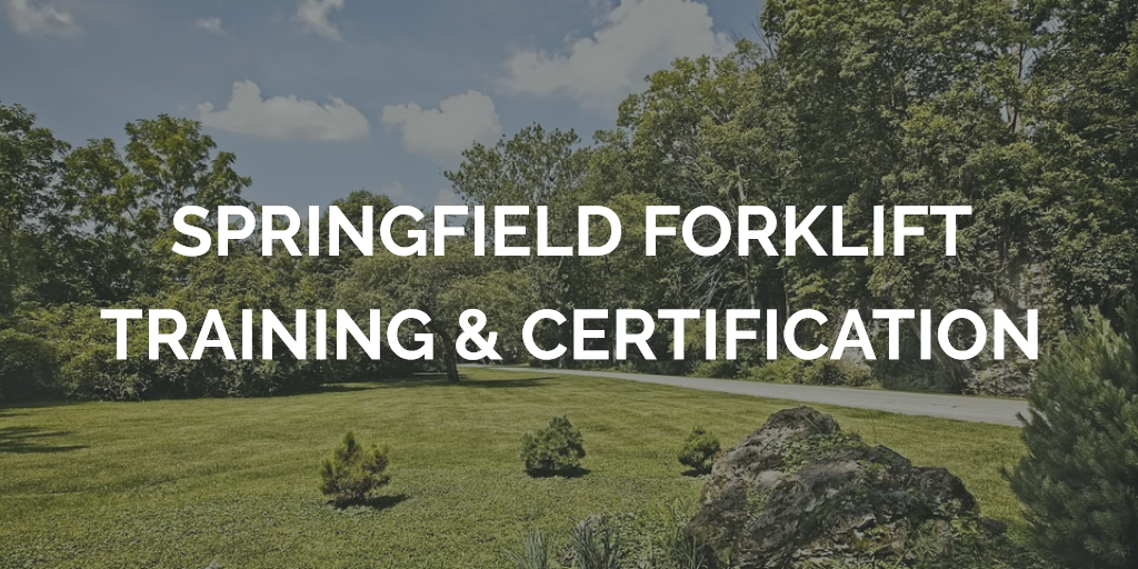 springfield forklift certification