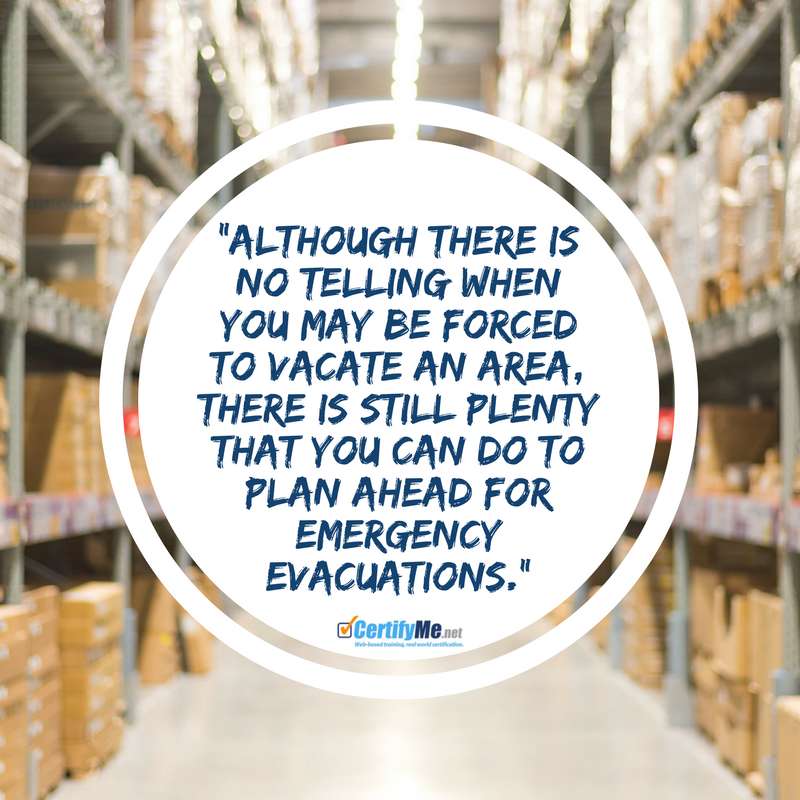 be prepared in advance for a warehouse evacuation