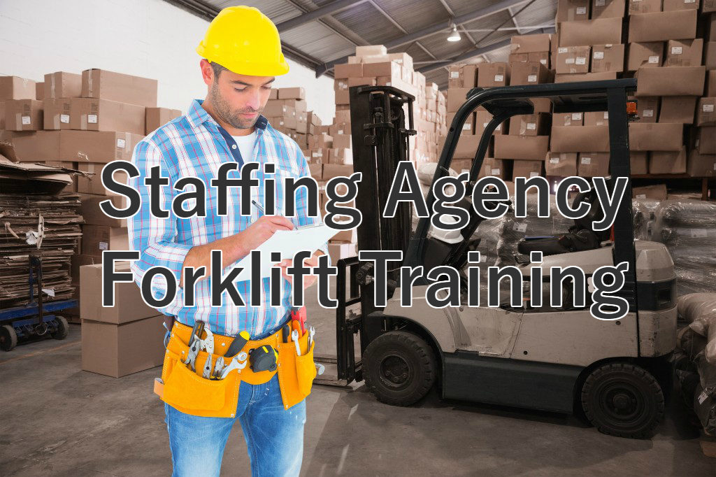 staffing agency forklift training