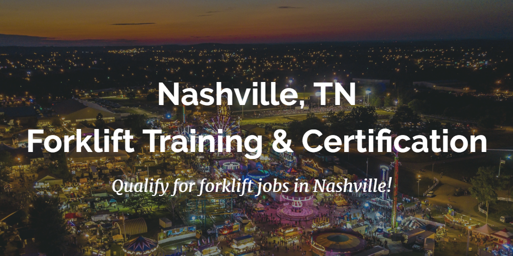 Forklift Certification Nashville Tn Get Forklift Training In Nashville