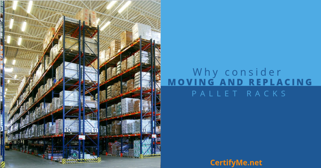 Why Consider Moving and Replacing Pallet Racks