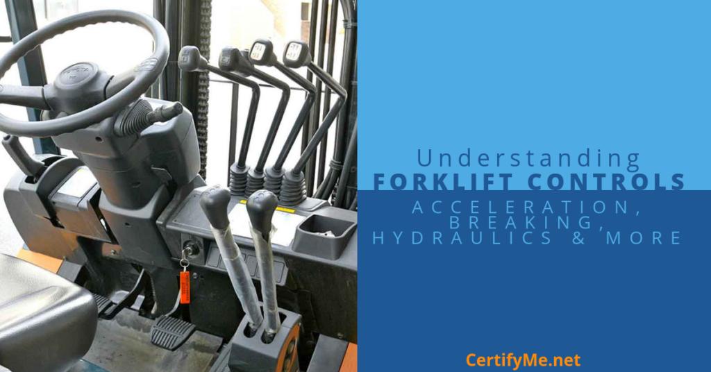 Understanding Forklift Controls - Acceleration, Braking ...
