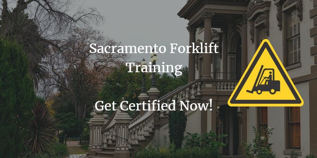 Sacramento forklift training